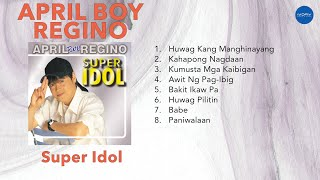 April Boy Regino Super Idol
