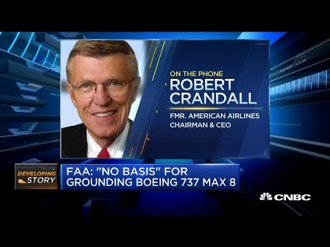 Fmr. American Airlines CEO: If Pilots Say 737 Max Is Safe To Fly, I Believe It