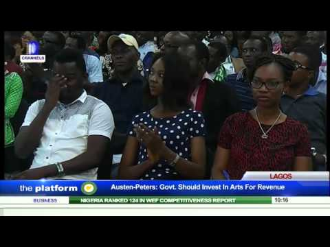 Platform: Nigeria Should Focus On Improving Arts Culture  - Austen Peters Pt. 3