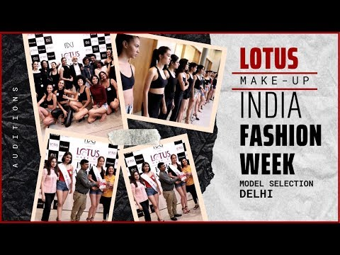 LOTUS make-up INDIA FASHION SHOW || FDCI || MODEL SELECTION DELHI || 2019