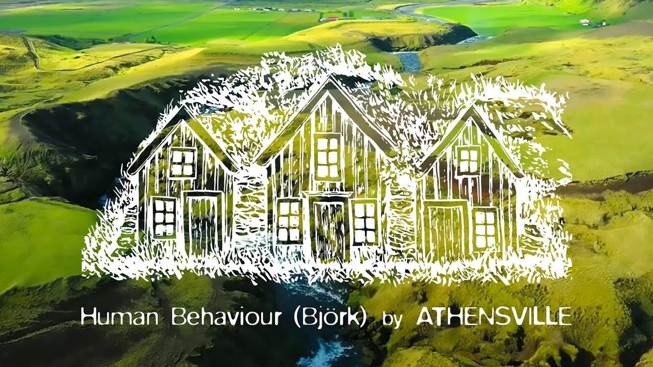 Download Human Behaviour (Björk) - by Athensville