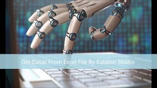 Get Datas From Excel File By Katalon Studio