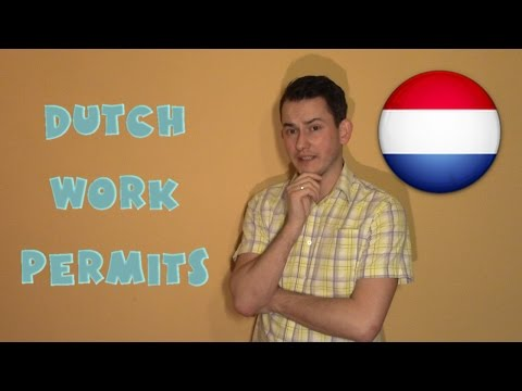 Netherlands #7 - Dutch work permits