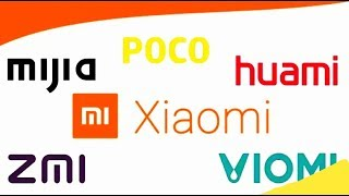 Different Brands of Xiaomi    All types of Gadgets manufacturers By MI