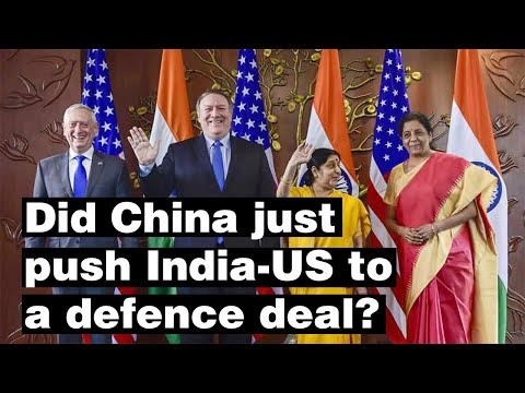 Did China just push India-US to a breakthrough defence deal?