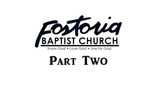 Fostoria Baptist Church: 50th Anniversary Video [Part Two]