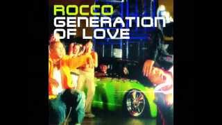 Rocco - Generation of Love (Axel Coon remix)