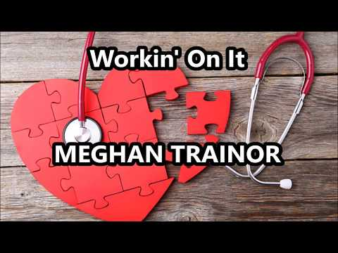 Meghan Trainor - Workin ' On It - ( Fit Lennon Stella , Sasha Sloan ) -LEGENDADO