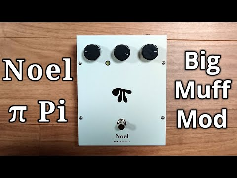 Noel π Pi (ELECTRO- HARMONIX Big Muff mod) demo (with Les Paul )