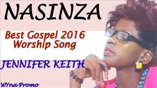 Nasinza Jennifer Keith New Ugandan Gospel music 2016 DjWYna