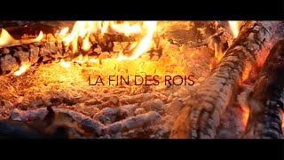LA FIN DES ROIS // SUPER SAPIENS