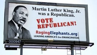 Martin Luther King Jr Was A Republican (Say Republicans)