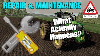 A Guide to... REPAIR & MAINTENANCE (What Actually Happens?) Farming Simulator 19, PS4, Assistance!