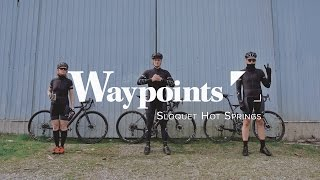 Waypoints: Sloquet Hot Springs