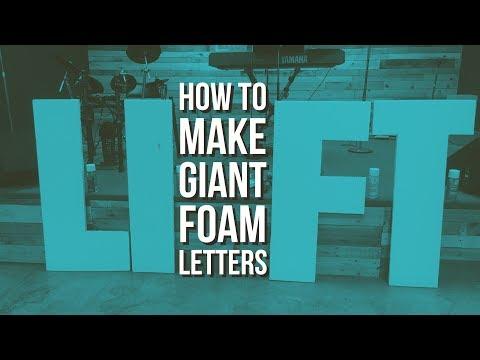 How To Make Giant Styrofoam Letters