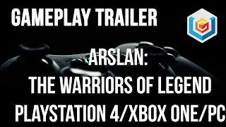 Arslan: The Warriors of Legend Demo Gameplay Trailer (PlayStation 4/Xbox One/PC/PlayStation 3)