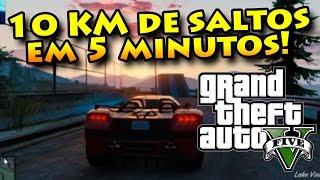 GTA V ONLINE COM MODS: 10 KM EM 5 MINUTOS! SALTOS ÉPICOS!