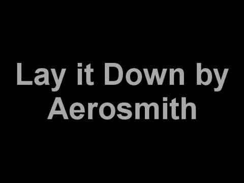 Lay it down Aerosmith Lyrics