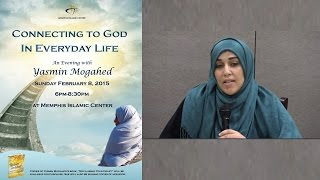 Connecting to God in Everyday Life - An evening with Yasmin Mogahed