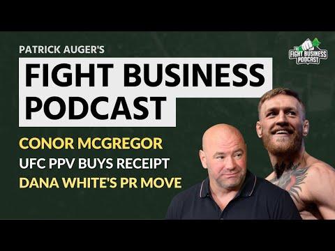 Fight Business Podcast #22: Conor McGregor reveals UFC 246 PPV buys & Dana White's brilliant PR move