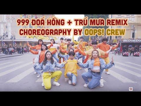 Trú Mưa + 999 Đóa Hồng + Mắt Nai Cha Cha Cha Remix - Oops! Crew Nhảy cực bốc trên Phố đi bộ 2019