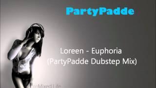 Loreen - Euphoria (PartyPadde Dubstep Mix)