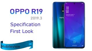 Oppo R19 New Oppo Smartphone 2018 Specs, First Look,Trailer,Introduction