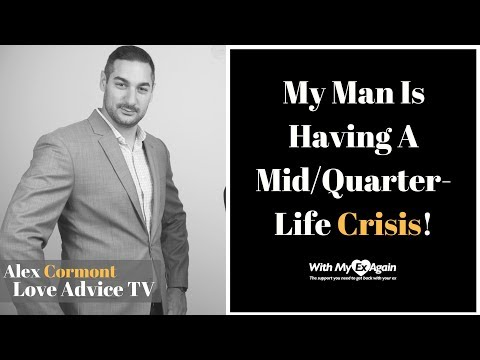 How To Deal With Midlife Crisis | Rebuilding The Relationship When He's Going Through It