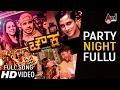 Chowka | Party Nightu Fullu | New Video Song 2017 | Puneeth Rajkumar | Anoop Seelin | Tarun Sudhir