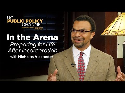 Preparing For Life After Incarceration with Nicholas Alexander -- In the Arena with Jonathan Stein