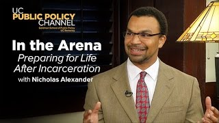 Preparing for Life After Incarceration with Nicholas Alexander