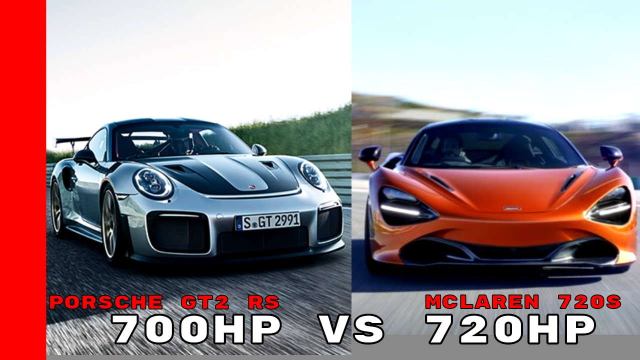mclaren 720s vs porsche 911 gt2 rs youtube. Black Bedroom Furniture Sets. Home Design Ideas