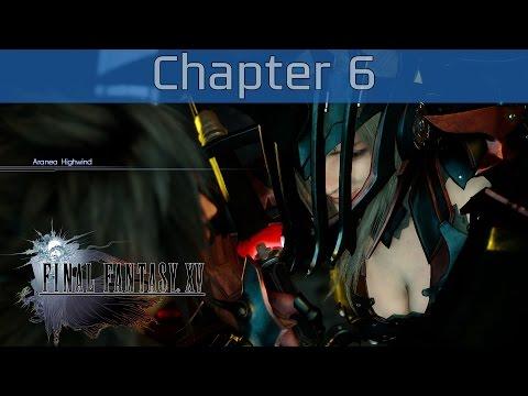 Final Fantasy XV - Chapter 6: A Way Forward Walkthrough [HD 1080P]