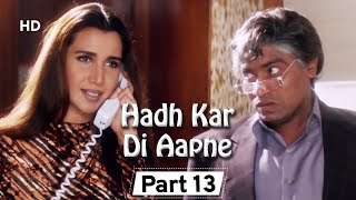 Hadh Kar Di Aapne  Part 13 - Superhit Comedy Film - Govinda - Rani Mukherji - Jhonny Lever