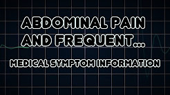Abdominal pain and Frequent urination (Medical Symptom)