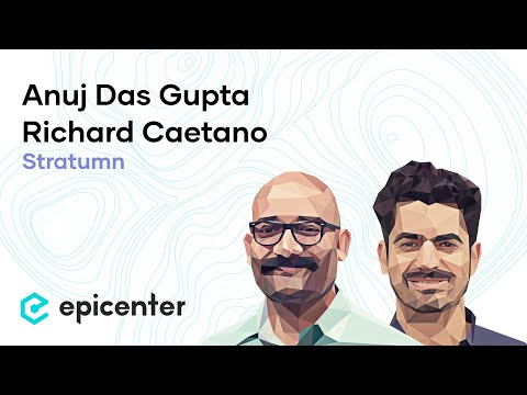 Richard Caetano & Anuj Das Gupta: How Stratumn Secures Processes (Episode 159)
