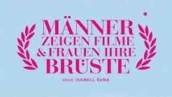 Männer zeigen Filme & Frauen ihre Brüste   Trailer (deutsch) ᴴᴰ