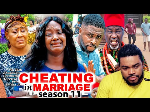 CHEATING IN MARRIAGE SEASON 11(Trending New Movie)Luchy Donald  2021 Nigerian Blockbuster Movie 720p