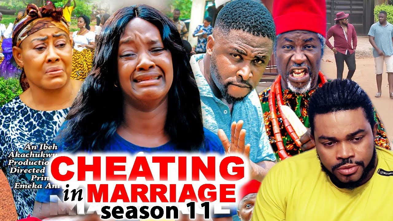Download CHEATING IN MARRIAGE SEASON 11(Trending New Movie)Luchy Donald  2021 Nigerian Blockbuster Movie 720p