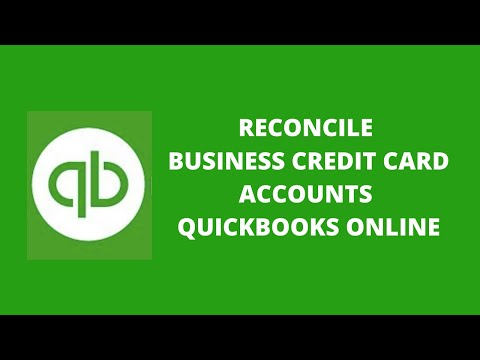 How to Reconcile Business Credit Card Accounts in QuickBooks Online