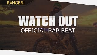Epic Sick Rap Beat | Hip-Hop Instrumental 2016 - Watch out (prod. by Feelo)
