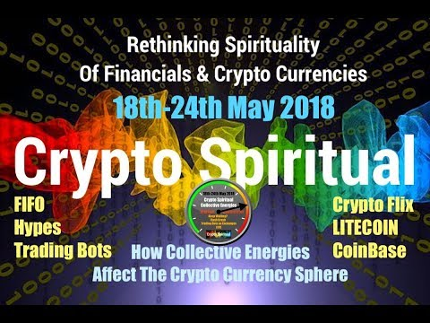 Crypto Energies 18th - 24th May 2018 Crypto Integrity Rating LITECOIN, COINBASE, CRYPTOFLIX