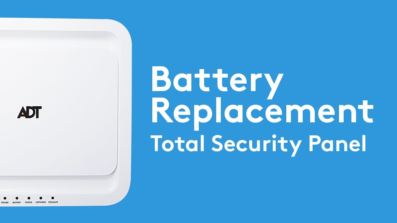 How To Change Your Total Security Ts Panel Battery Adt Youtube