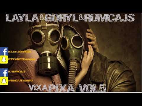 LAYLA & Goryl & Rumcjas - Vixa Pixa vol.5