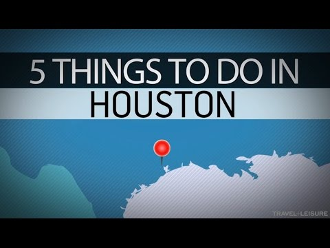 5 Things to do in Houston | Travel + Leisure