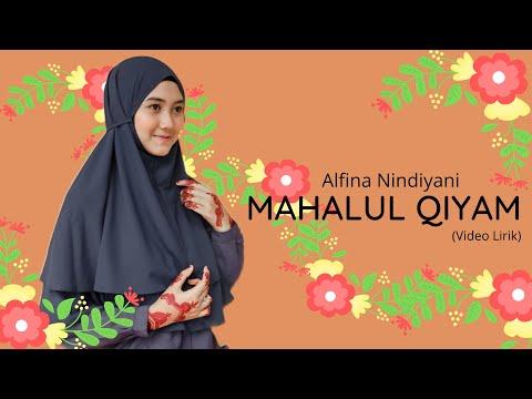 Alfina Nindiyani Mahalul Qiyam Video Lirik