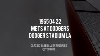 1965 04 22 Mets at Dodgers Complete Radio Broadcast (Bob Murphy, Ralph Kiner, Lindsey Nelson)