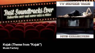 "Music Factory - Kojak - Theme from ""Kojak"" - Best Soundtracks Ever"