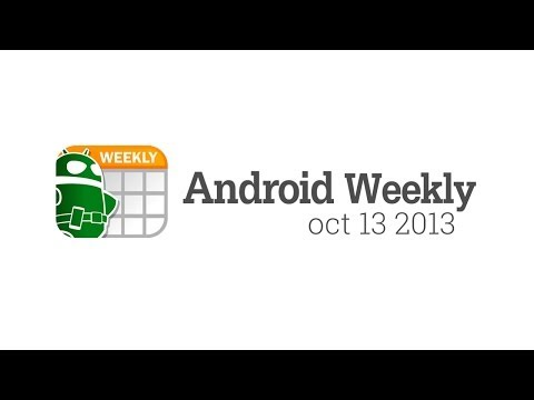 Must read Android: top 13 stories this week
