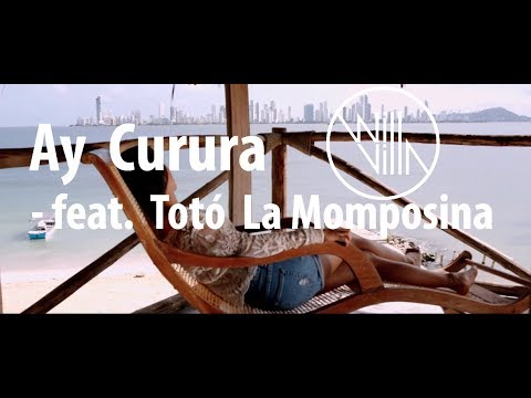 Will Villa ft. Totó La Momposina - Ay Curura (Official Video)
